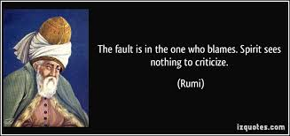 Image result for rumi quote on blame